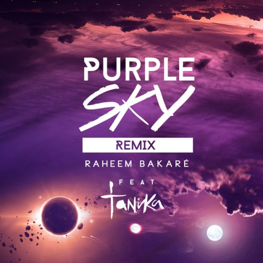 Raheem Bakare Puple Sky Remix