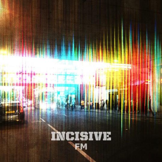 Incisive FM