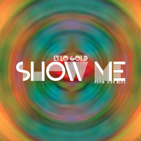 Lylo Show Me